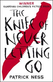 The Knife of Never Letting Go by Patrick Ness - for the AWB Reading Challenge