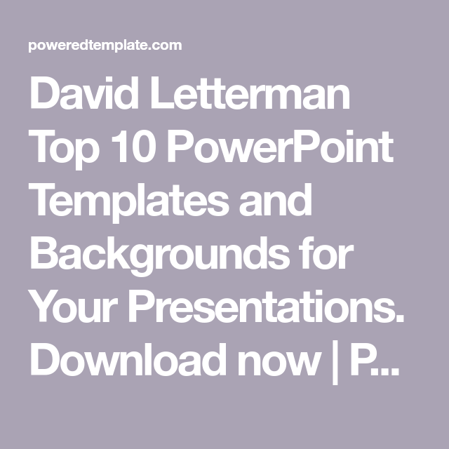 david letterman top 10 powerpoint templates and backgrounds for your