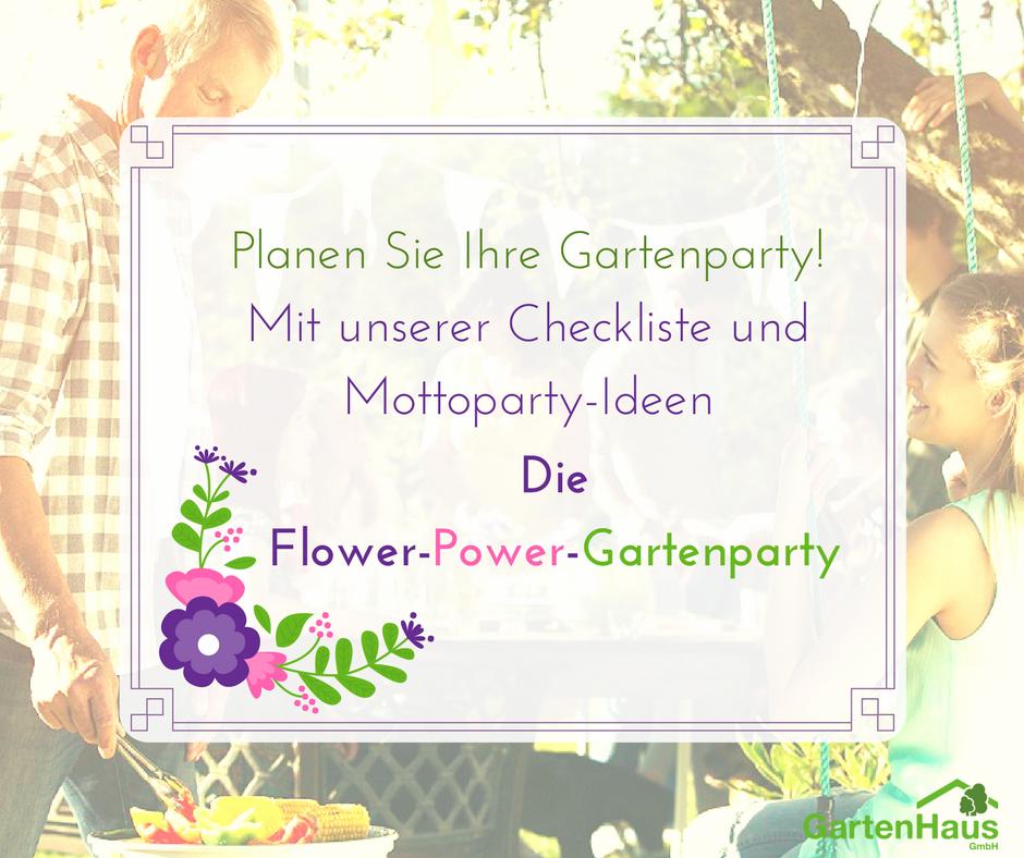 gartenparty planen unsere checkliste f r ihre party im garten flower power gartenparty. Black Bedroom Furniture Sets. Home Design Ideas