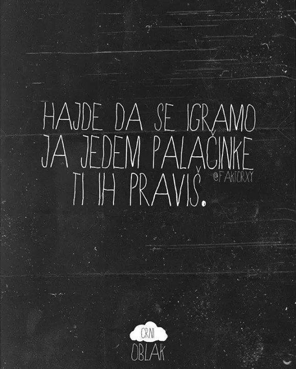 quotes #citat #balkan #palačinke | quotes | Sarcastic quotes, Food