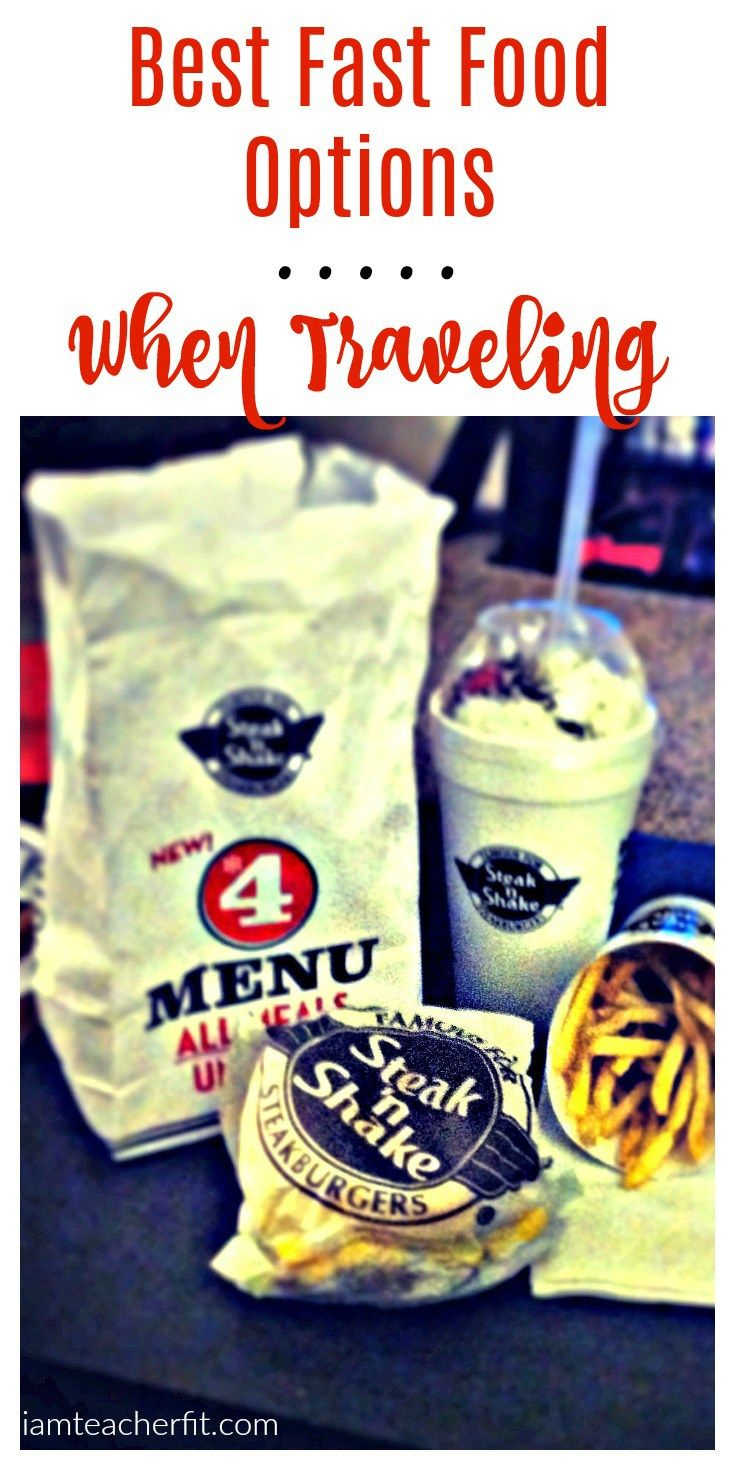 Best fast food options when traveling i am teacher fit