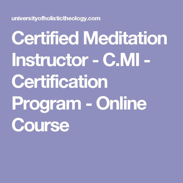 Certified Meditation Instructor - C.MI - Certification ...