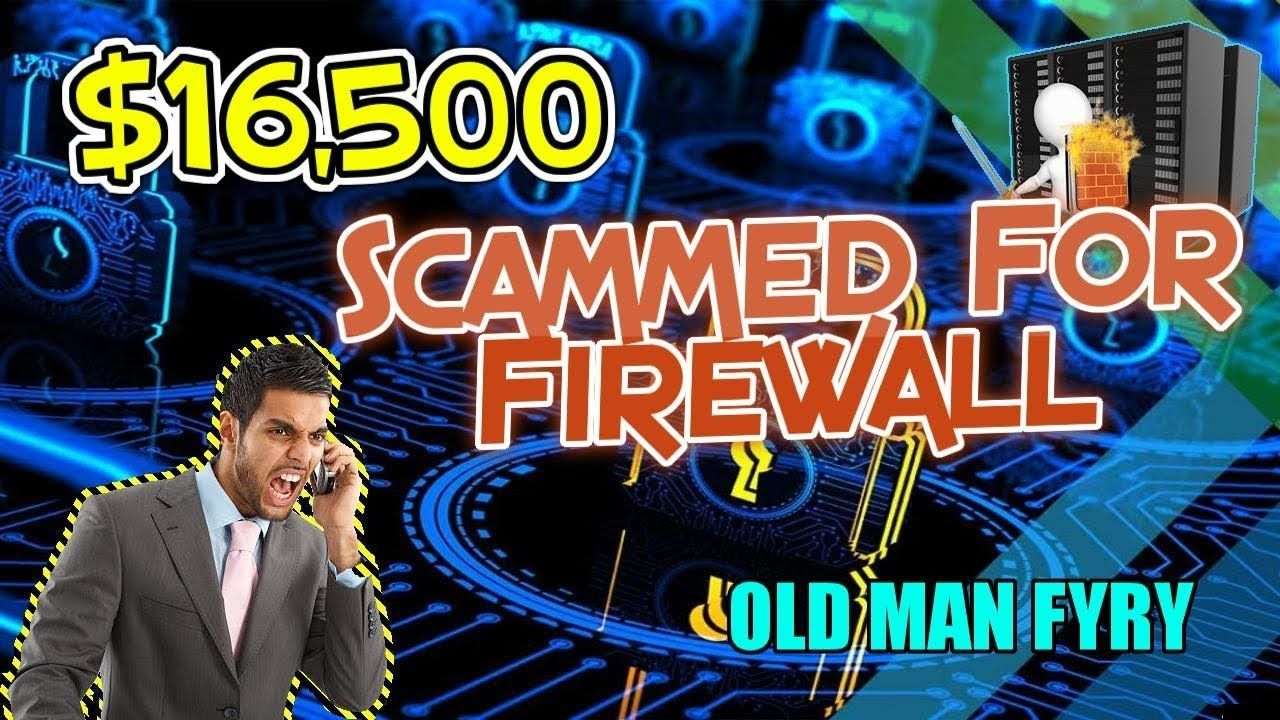 Scammer Charge Old Man 16,500 For Firewall (With images