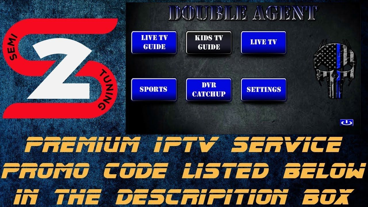 Cut The Cable Cord With Double Agent IPTV Service February