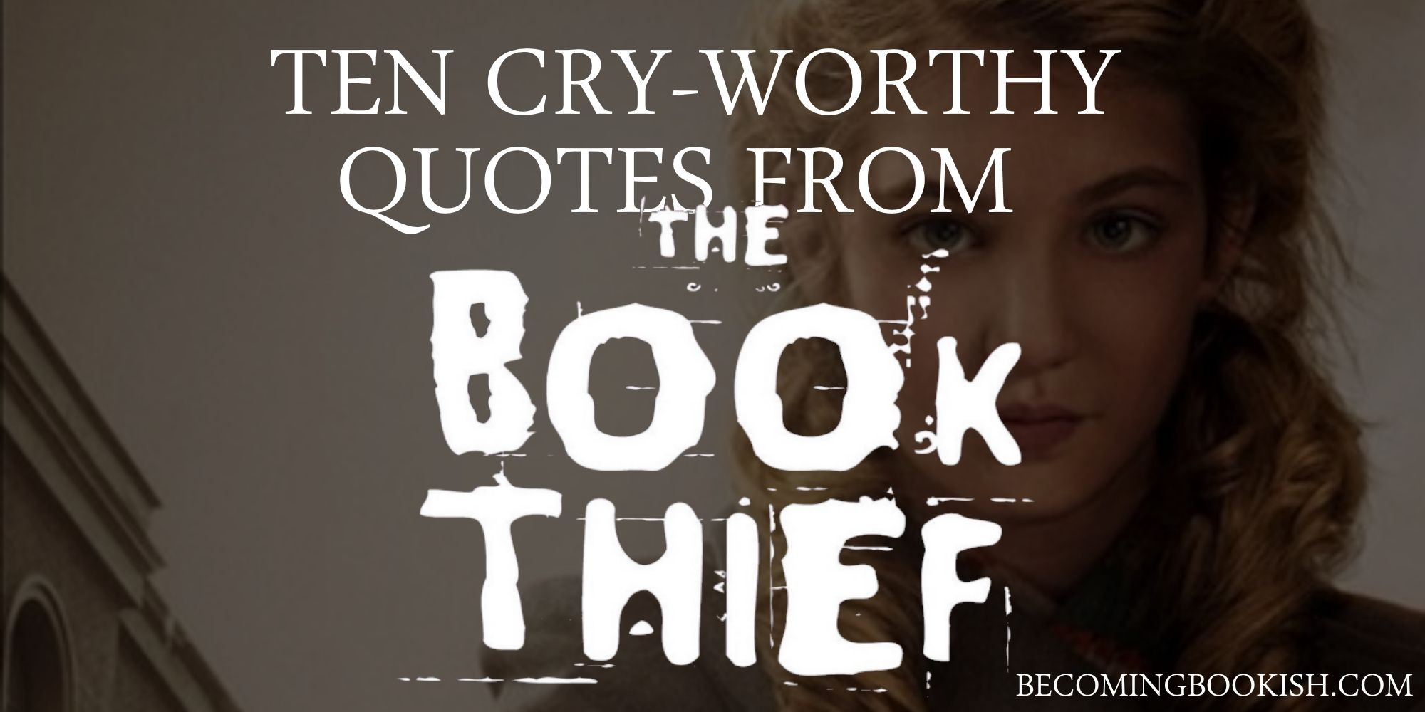 The Book Thief Quotes Cryworthy Quotes From The Book Thief