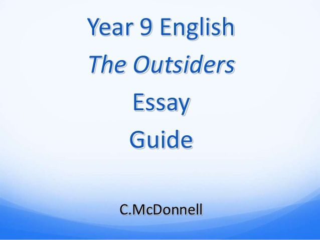 Buy Essay Papers Online Year  English The Outsiders Essay Guide Cmcdonnell Essay Writing Paper also Business Essay Writing Year  English The Outsiders Essay Guide Cmcdonnell  To Teach  Essay Health Care