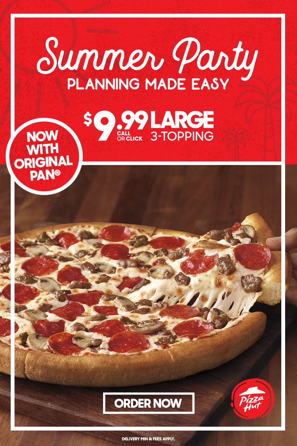 LIMITED TIME ONLY. 9.99 LARGE 3topping, now with