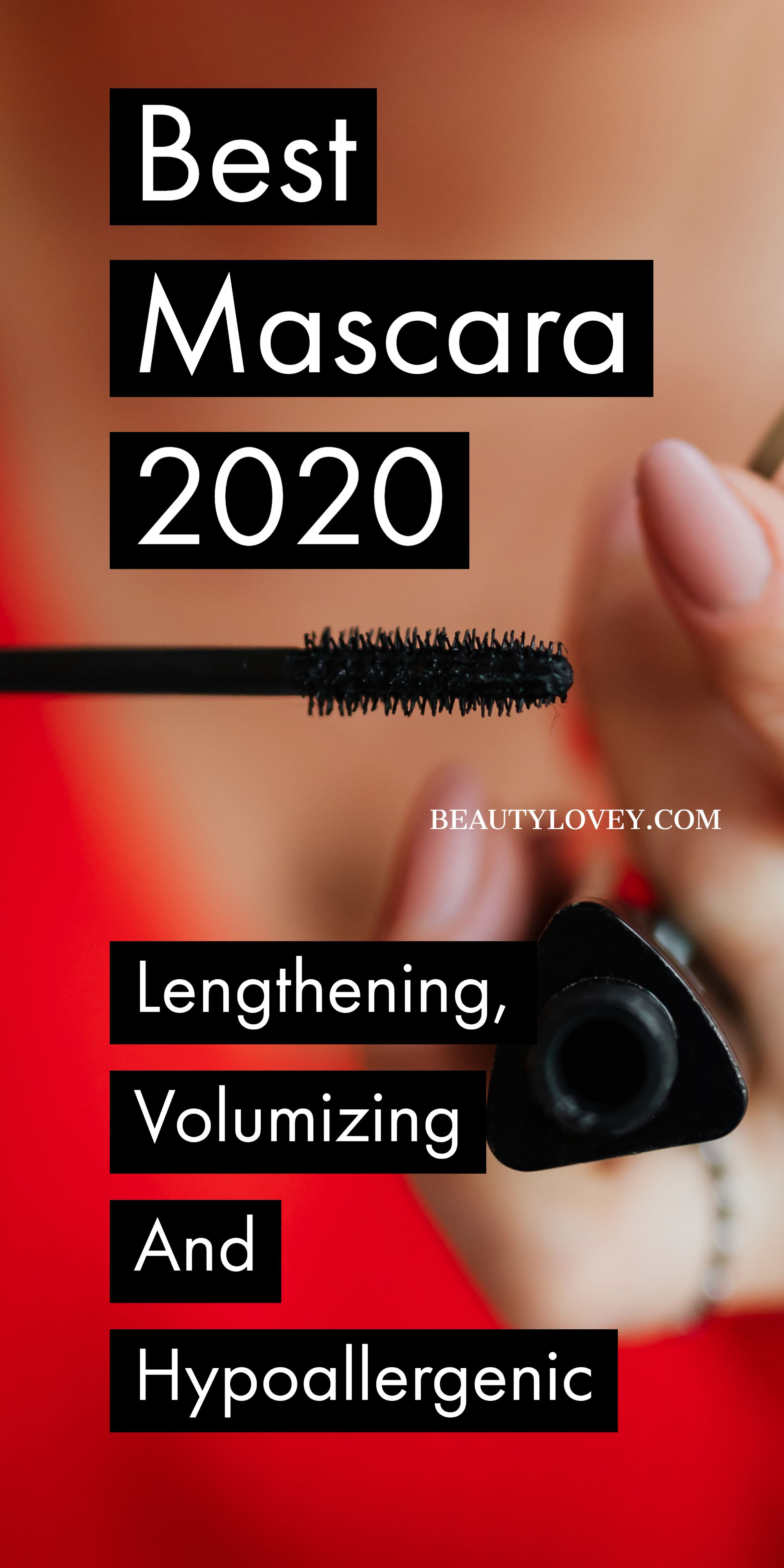 Best Mascara 2020 lengthening, Volumizing and