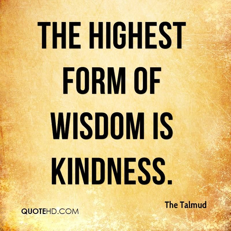 The Highest Form Of Wisdom Is Kindness QUOTES Pinterest Adorable Jewish Quotes On Life