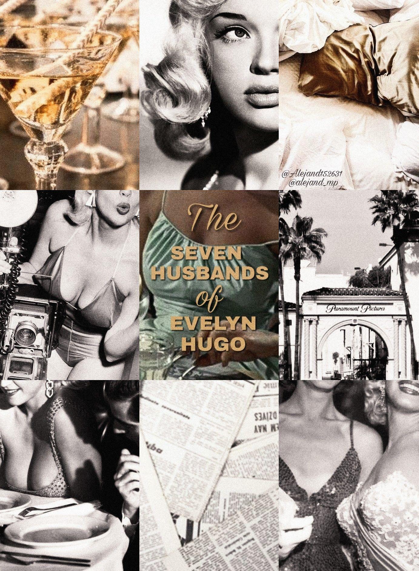 The Seven Husbands Of Evelyn Hugo Los Siete Maridos De Evelyn Hugo Personagens De Livros Fotos Legais Fotos