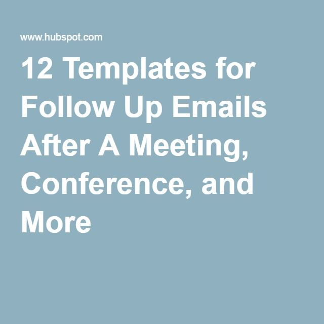 Templates For Follow Up Emails After A Meeting Conference And
