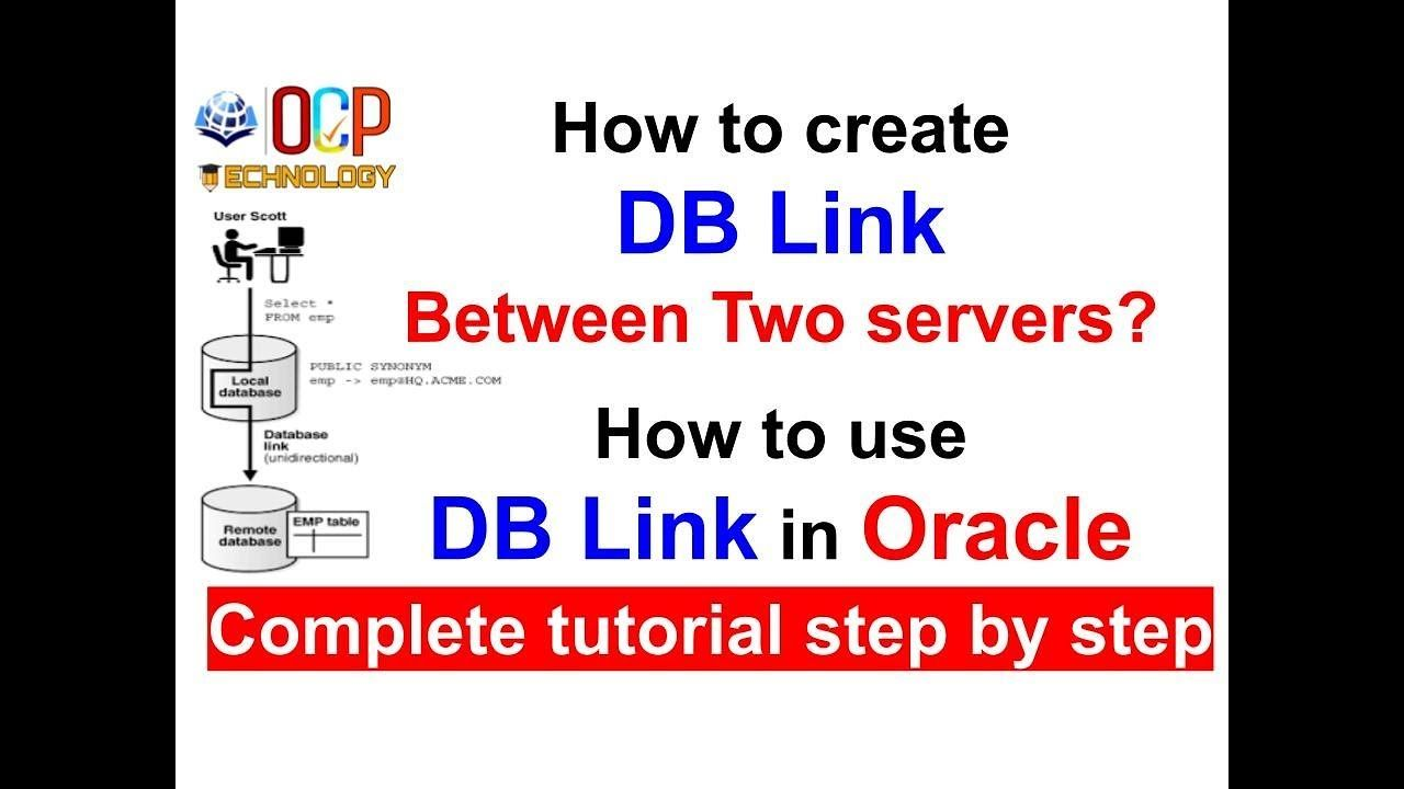 How To Create And Use Db Link Between Two Servers Step By Step Oracle Database Oracle Sql Server