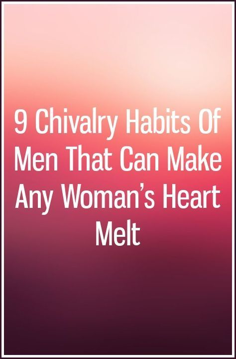 9 Chivalry Habits Of Men That Can Make Any Woman's Heart Melt #chivalryquotes 9 Chivalry Habits Of Men That Can Make Any Woman's Heart Melt #chivalryquotes 9 Chivalry Habits Of Men That Can Make Any Woman's Heart Melt #chivalryquotes 9 Chivalry Habits Of Men That Can Make Any Woman's Heart Melt #chivalryquotes