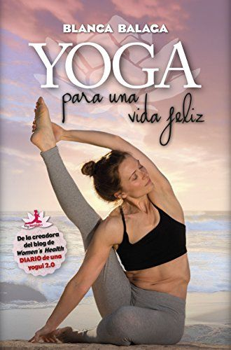 Yoga para una vida feliz: De la creadora de Diario de una... https://www.amazon.es/dp/8416002681/ref=cm_sw_r_pi_dp_x_x1ghybV70J7D1