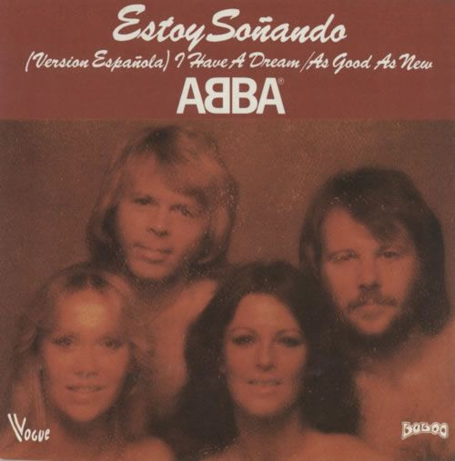 "For Sale - Abba Estoy Sonando (I Have A Dream) France  7"" vinyl single (7 inch record) - See this and 250,000 other rare & vintage vinyl records, singles, LPs & CDs at http://eil.com"