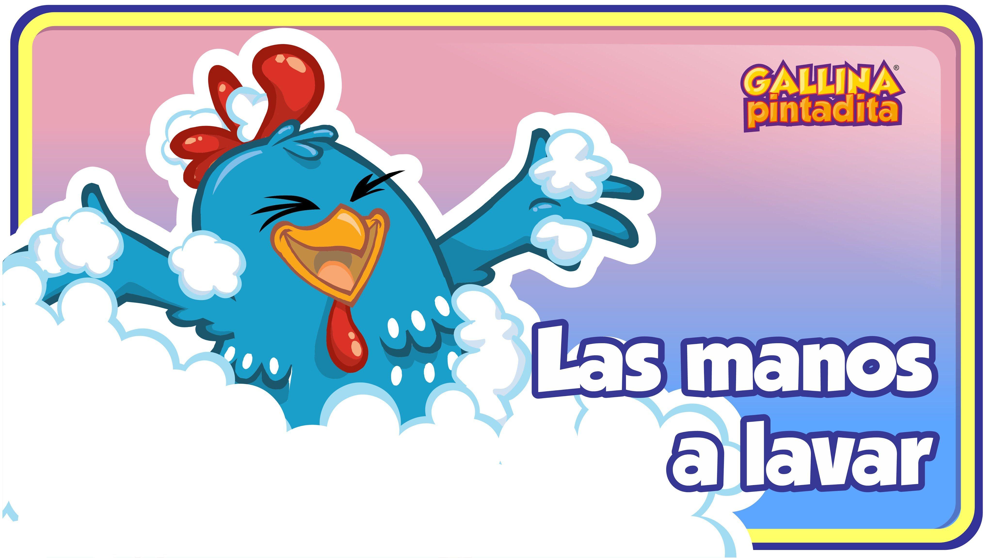 Las Manos A Lavar Gallina Pintadita 3 Oficial Español Canciones Infantiles Canciones De Niños Canciones Preescolar
