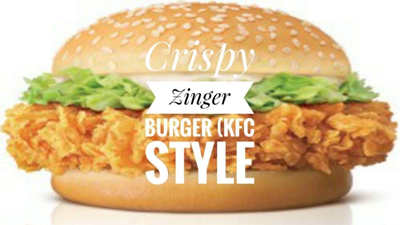 Crispy Zinger Burger Kfc Style By Food Lover S Kfc Style Chicken Kfc Recipe Burger