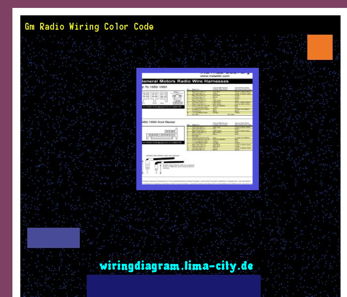 Gm Radio Wiring Color Code - Free Download Wiring Diagram