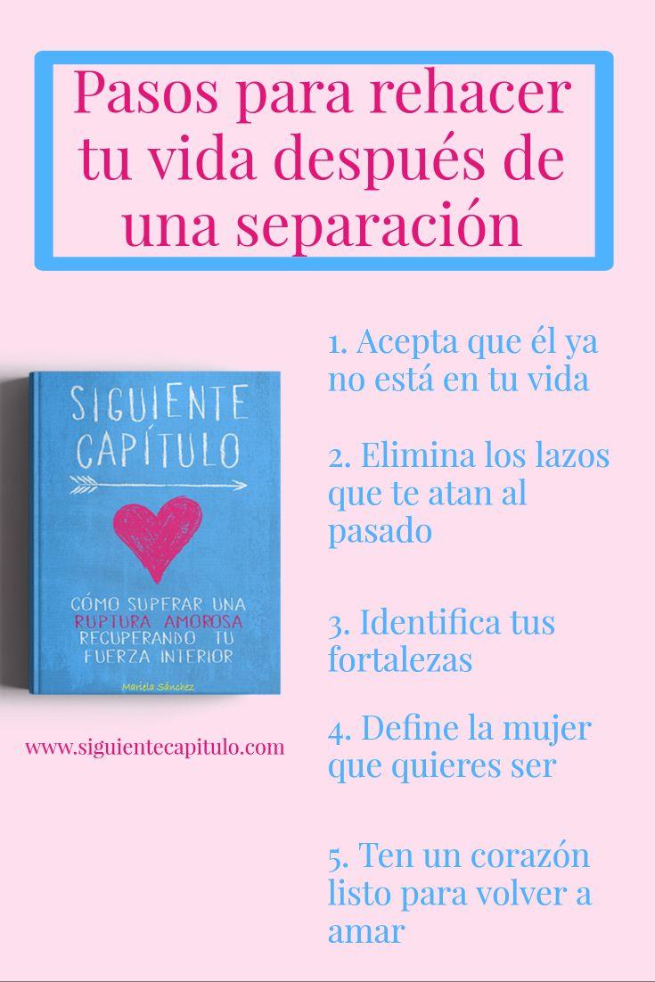 5 Pasos Para Superar Una Separación Ruptura Amorosa Ruptura Motivación Ruptura