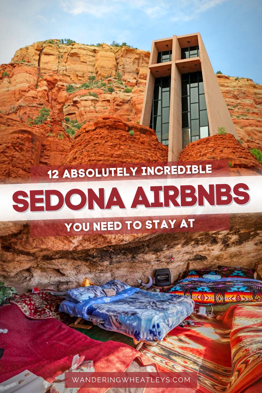 12 INCREDIBLE Airbnbs in Sedona, Arizona