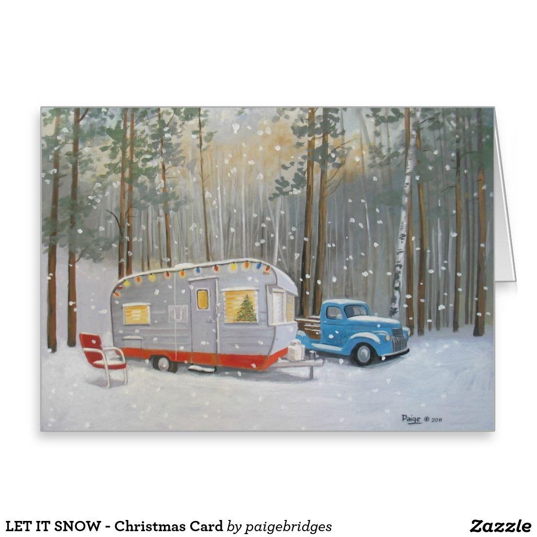 LET IT SNOW - Christmas Card | Snow Trailer | Pinterest