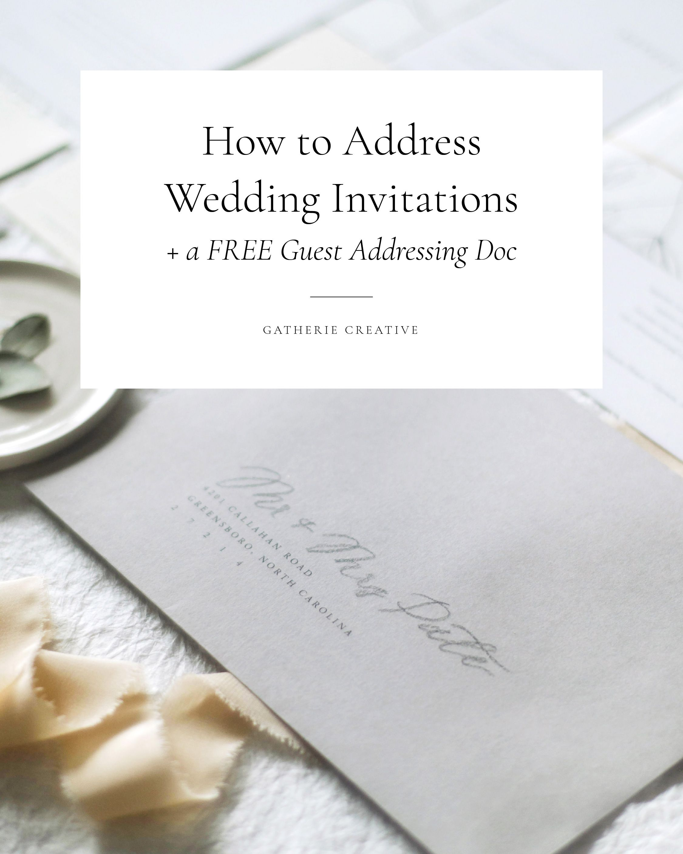 HOW TO ADDRESS WEDDING INVITATIONS + A FREE TEMPLATE | Etiquette ...