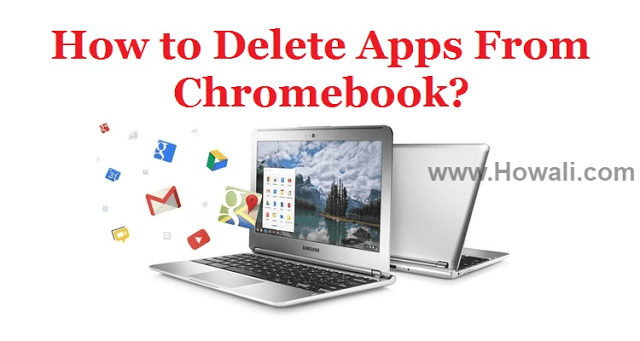 How to Delete Apps from Chromebook Chromebook, App, No