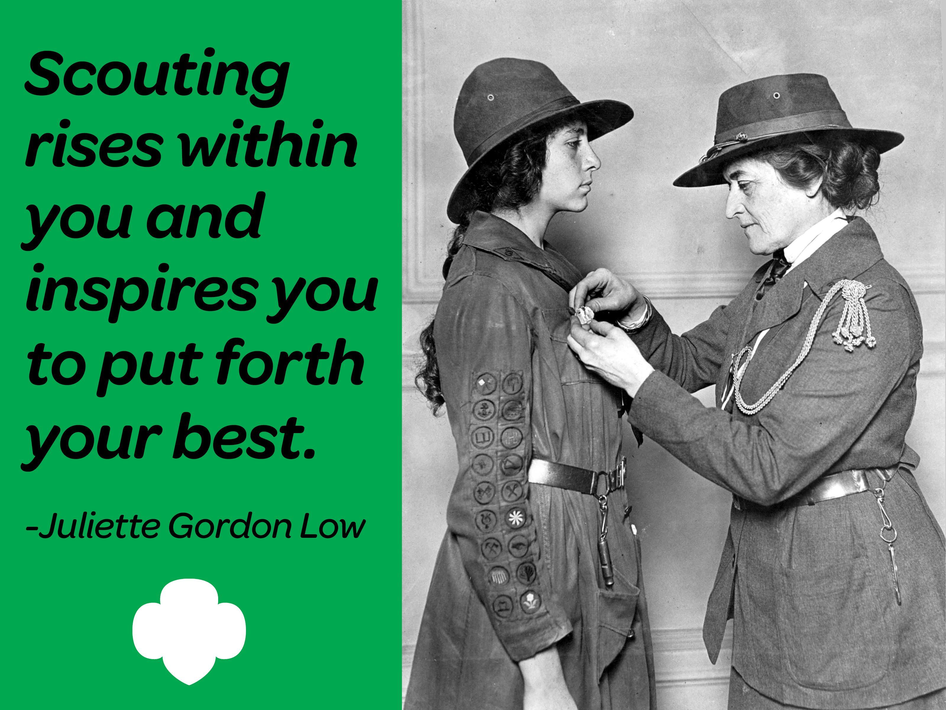 scouting rises in you and inspires you to put forth your best scouting rises in you and inspires you to put forth your best juliette gordon