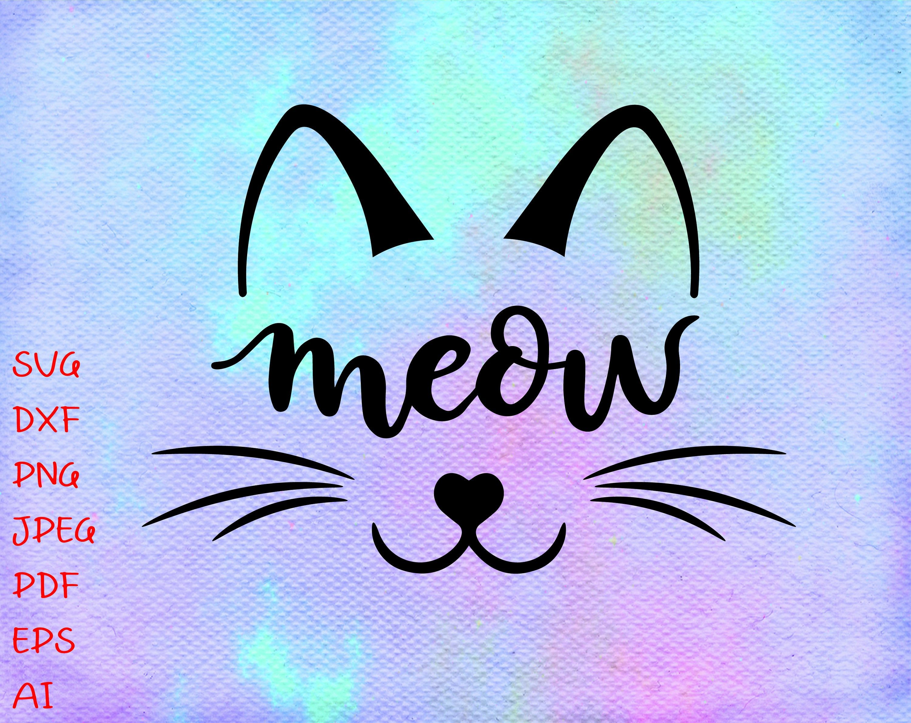 Download Cat Face Svg Meow Svg Kitty Cat Svg Cat Whiskers Svg Cute ...
