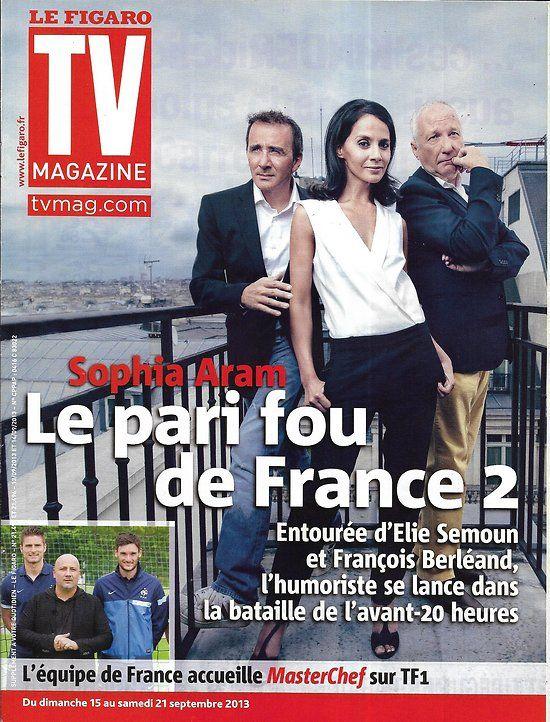 TV MAGAZINE n°21495 15/09/2013 Sophia Aram/ Masterchef