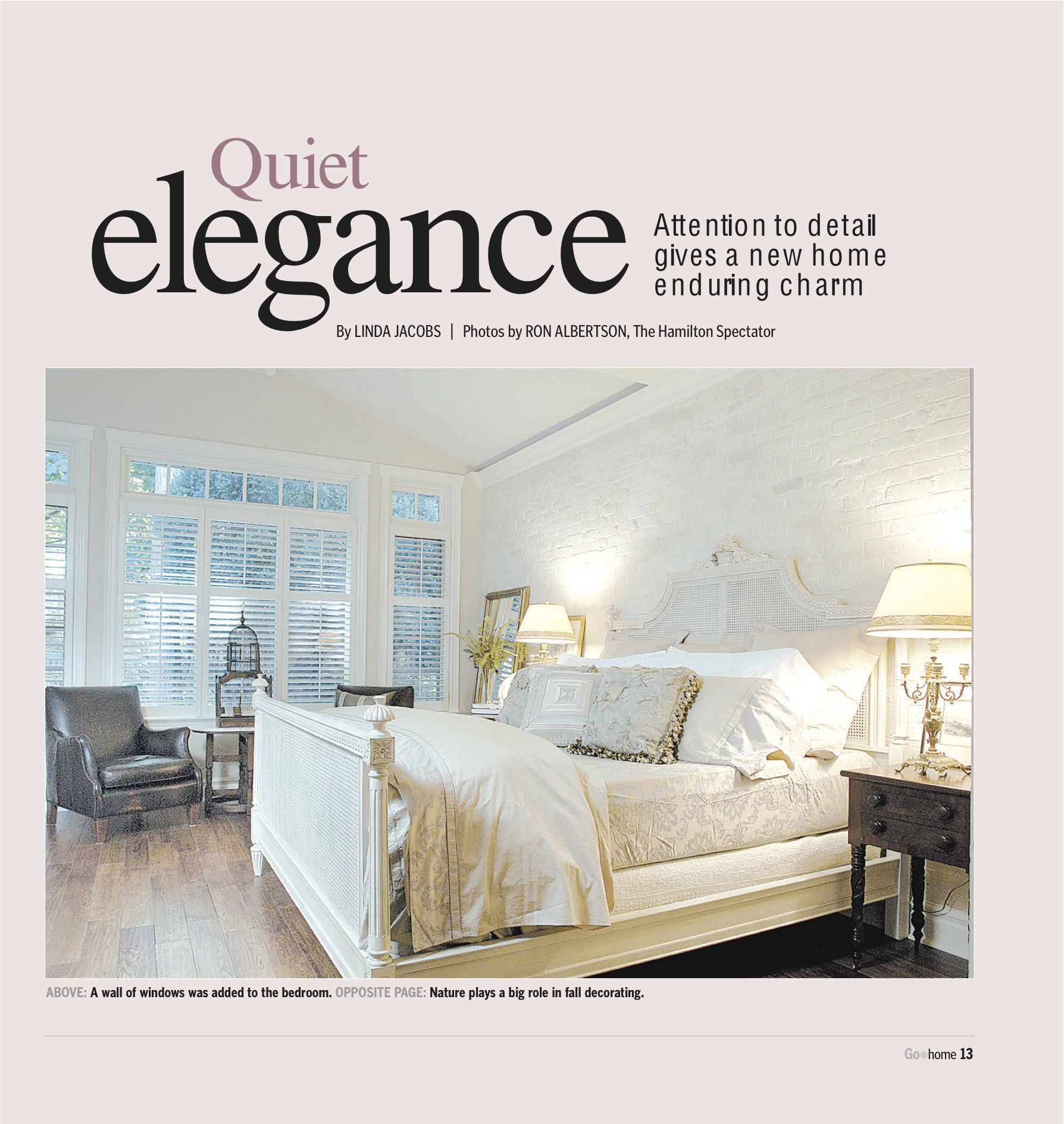 Quiet Elegance Bedroom Featured In Hamilton Spectator Styling By Susan Burns With Images Interior Interior Design Home Decor