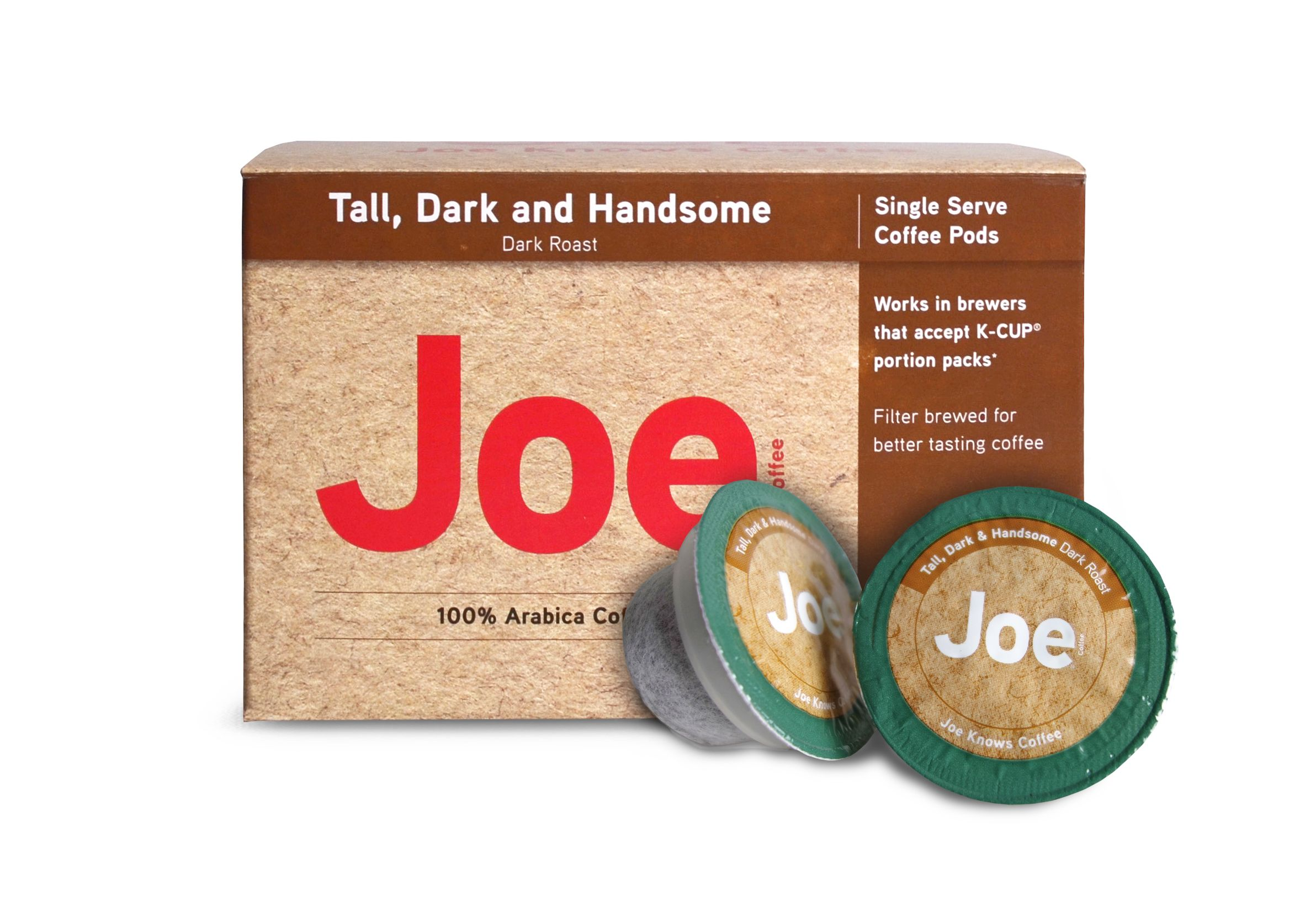Joe knows coffee tall dark and handsome is our number one