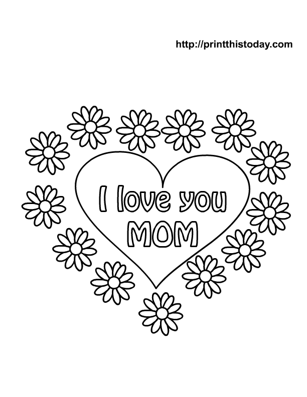 Nothing Like The Love Of Your Mom Mom Coloring Pages Valentine Coloring Pages Mothers Day Cards Printable