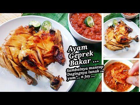 Resep Ayam Geprek Bakar Dagingnya Superrrr Lunak Youtube Food Yum Chicken