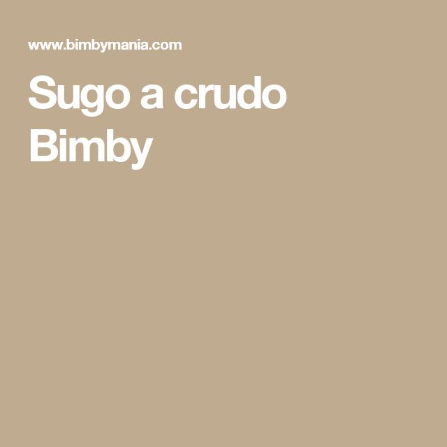 Sugo a crudo Bimby