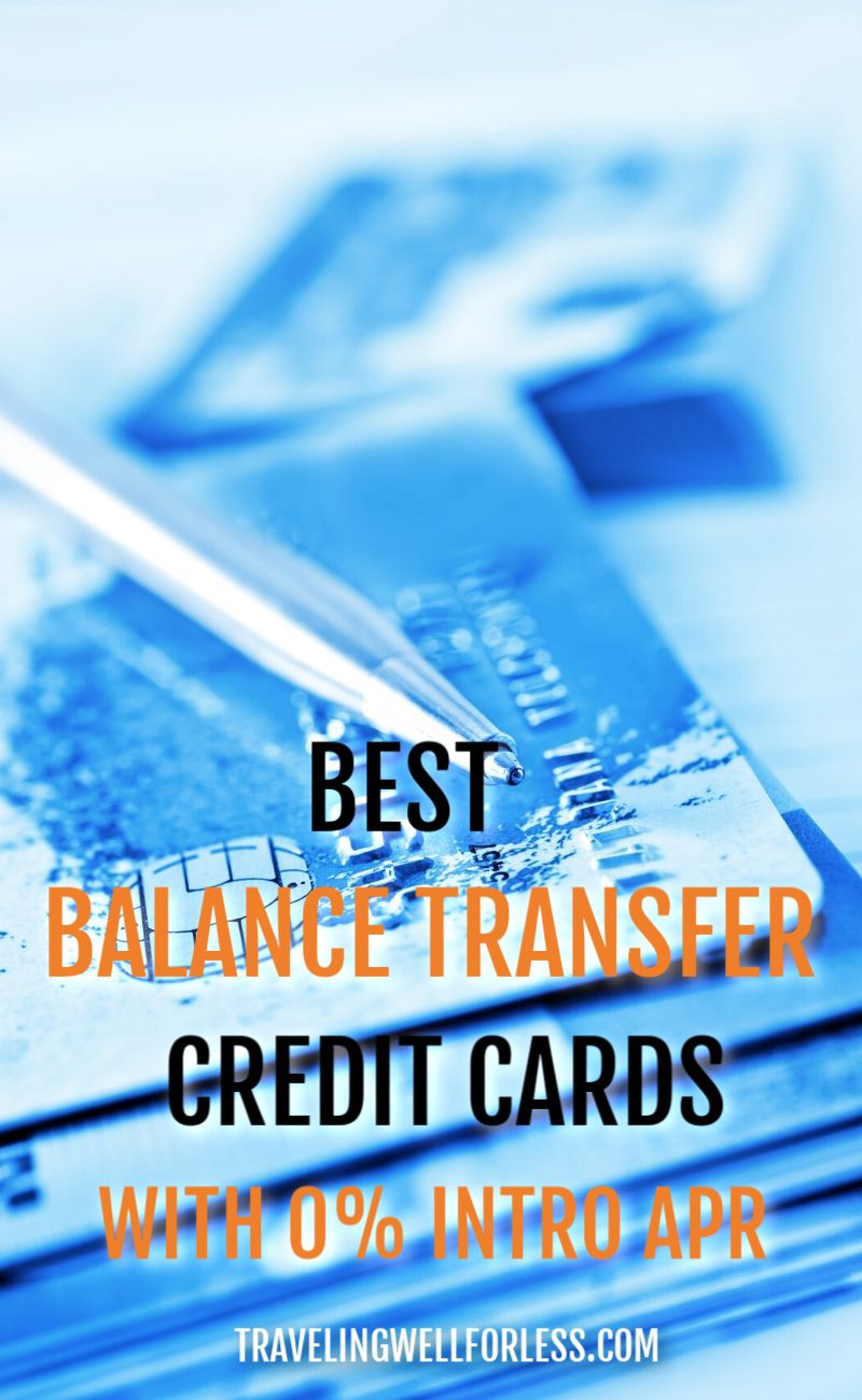 10 Best Balance Transfer Credit Cards With 0 Intro Apr Credit