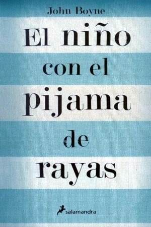 El Niño Con El Pijama De Rayas John Boyne Libros Y Audiolibros Para Descargar Gratis John Boyne Books To Read Outdoor Quotes