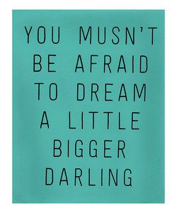 Blue 'Dream a Little Bigger' Print | Something special every day