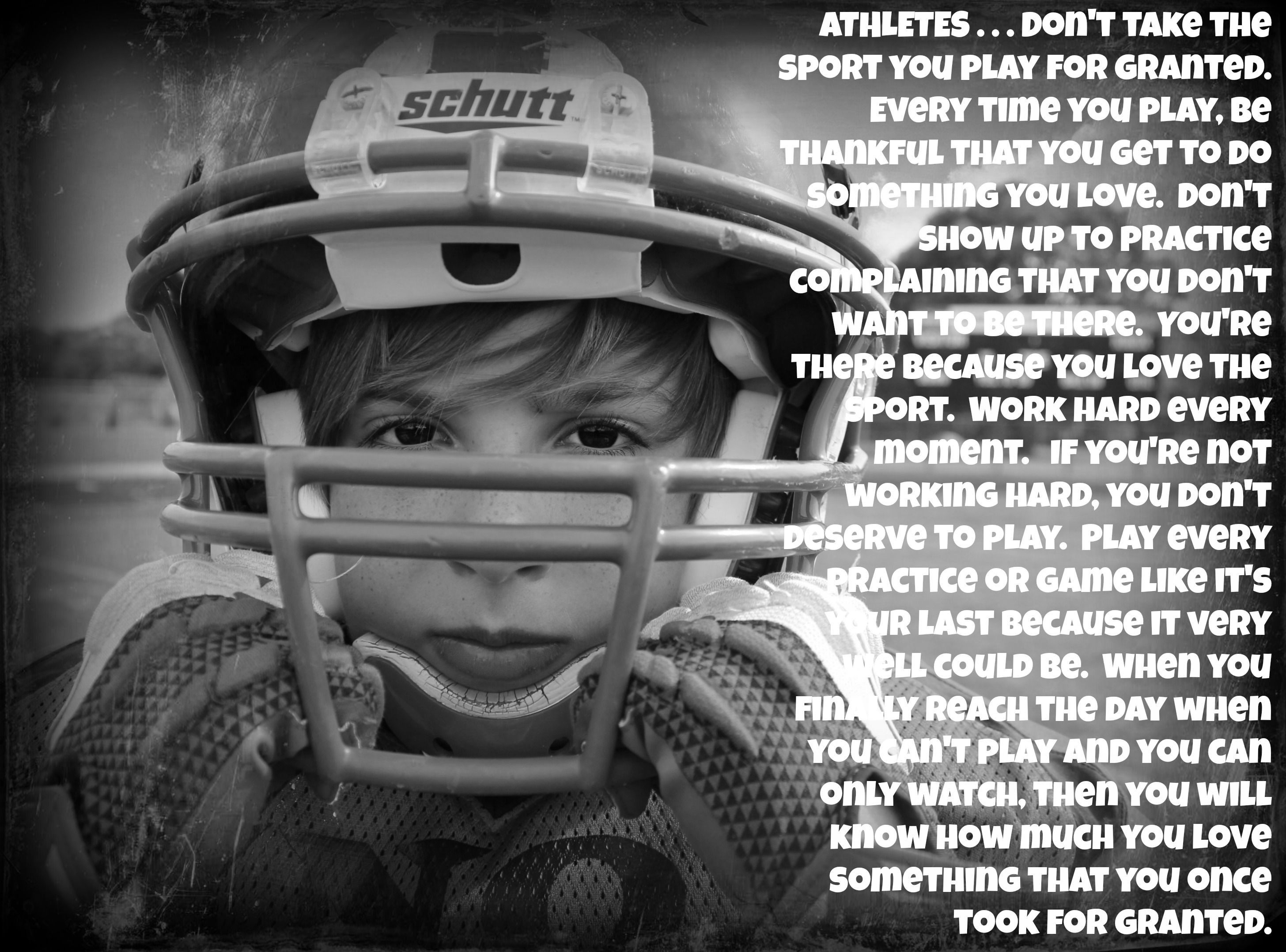ATHLETES . . .one day we all look back and miss the