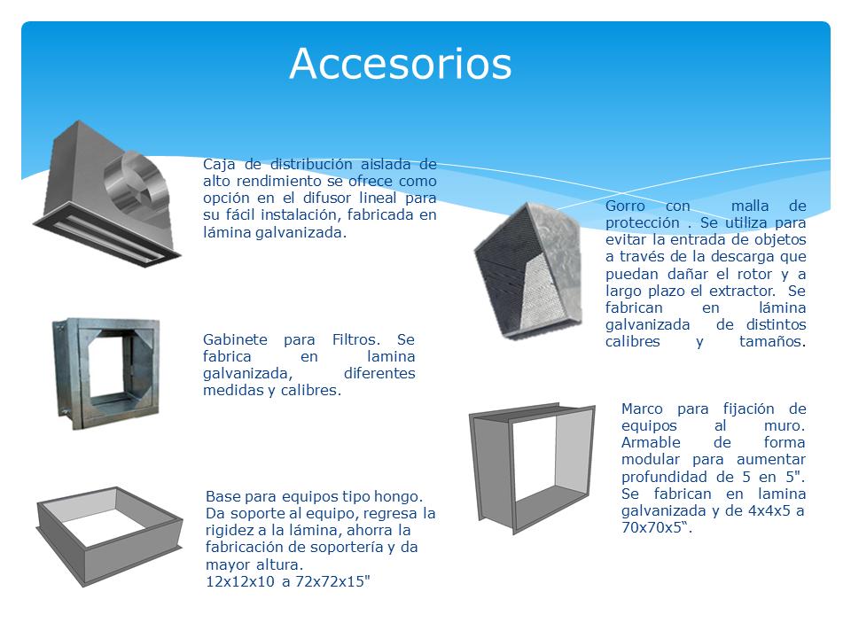 Accesorios en Lamina Galvanizada para Sistemas de