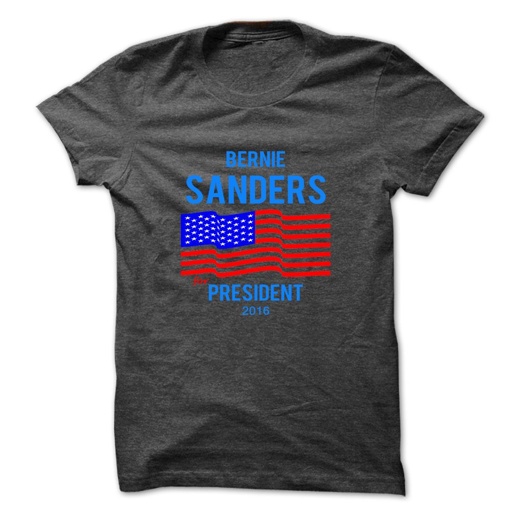 This Shirt Makes A Great Gift For You And Your Family.  Bernie Sanders For President 2016 T-Shirt - Guy - Ladies - Hoodie - Version 03 .Ugly Sweater, Xmas  Shirts,  Xmas T Shirts,  Job Shirts,  Tees,  Hoodies,  Ugly Sweaters,  Long Sleeve,  Funny Shirts,  Mama,  Boyfriend,  Girl,  Guy,  Lovers,  Papa,  Dad,  Daddy,  Grandma,  Grandpa,  Mi Mi,  Old Man,  Old Woman, Occupation T Shirts, Profession T Shirts, Career T Shirts,