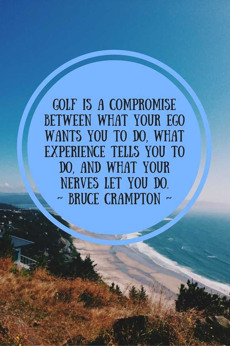 Golf Quote Your Dose Of Golf Quote For Todaybruce Crampton
