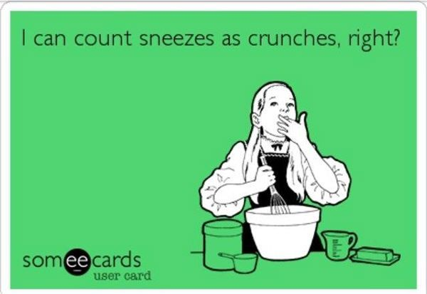 #crunches #fitness #sneezes #humor #count #right #34: #can #34 #as #iFitness Humor Fitness Humor I c...
