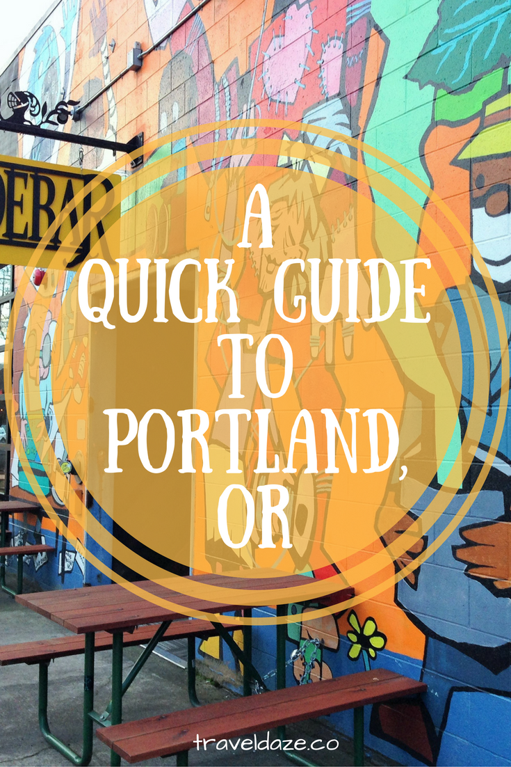 A Quick Guide To Portland Oregon Best Of Travel Daze