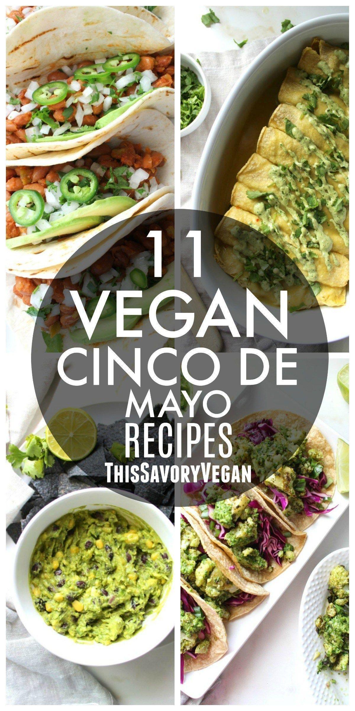 Vegan Cinco de Mayo Recipe Round-Up Vegan Cinco de Mayo Recipe Round-Up - This Savory Vegan
