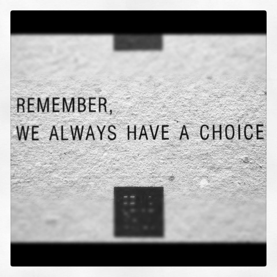 Image result for have choice quotes