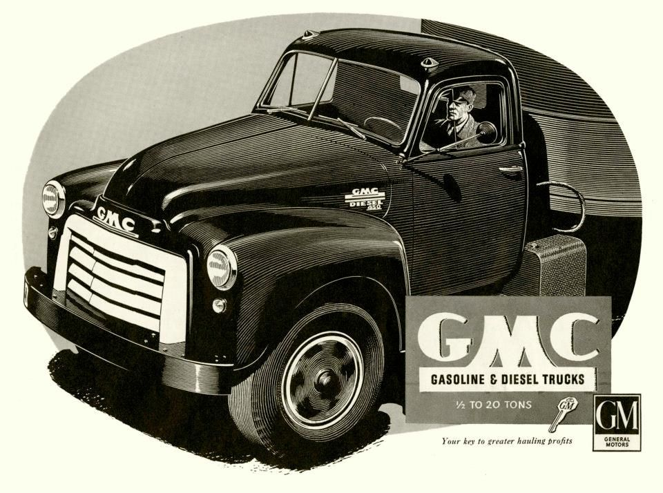 GMC Diesel 450 Truck, circa 1952. | Trucks & Pickups & Bus Ads ...
