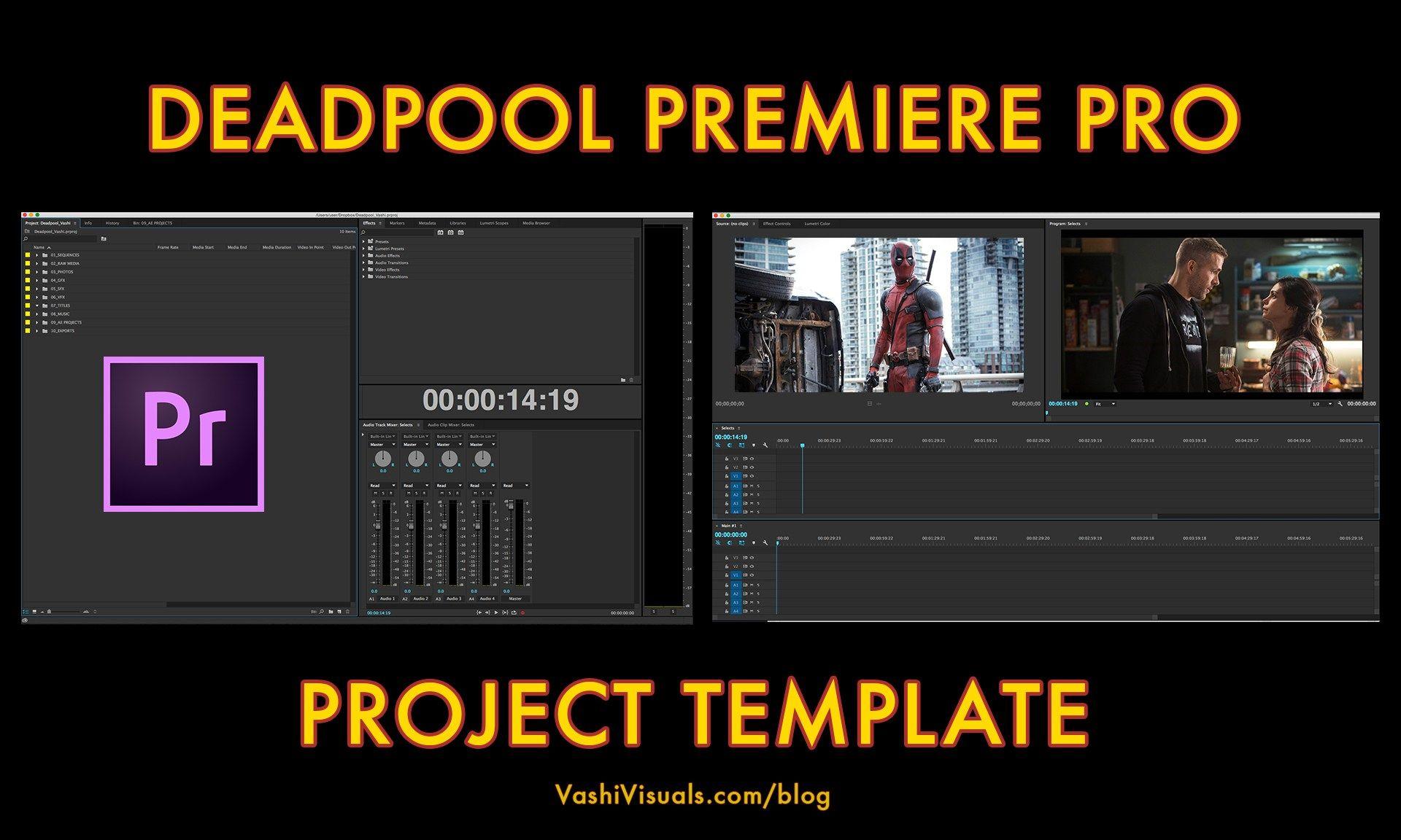 Deadpool Premiere Pro Project Template Premiere Pro Premiere Deadpool