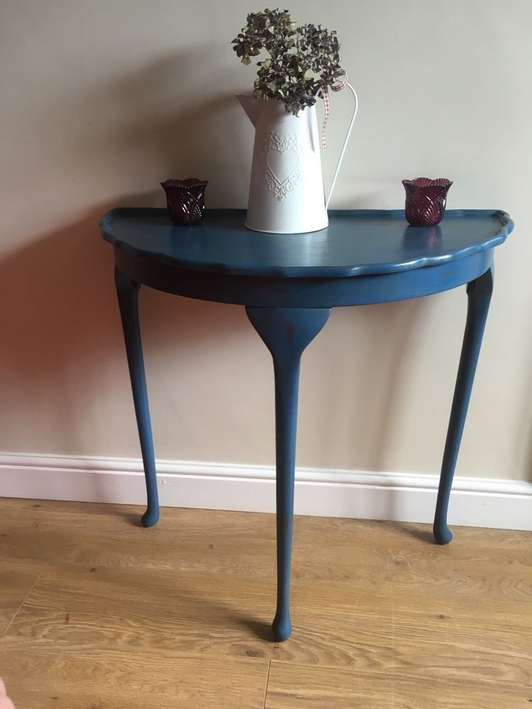 Lovely Vintage Half Moon Table With Detailed Edging And Shaped Legs Upcycled In Blue Silk Chalk Paint Lightly Di Furniture Renovation Table Half Moon Table