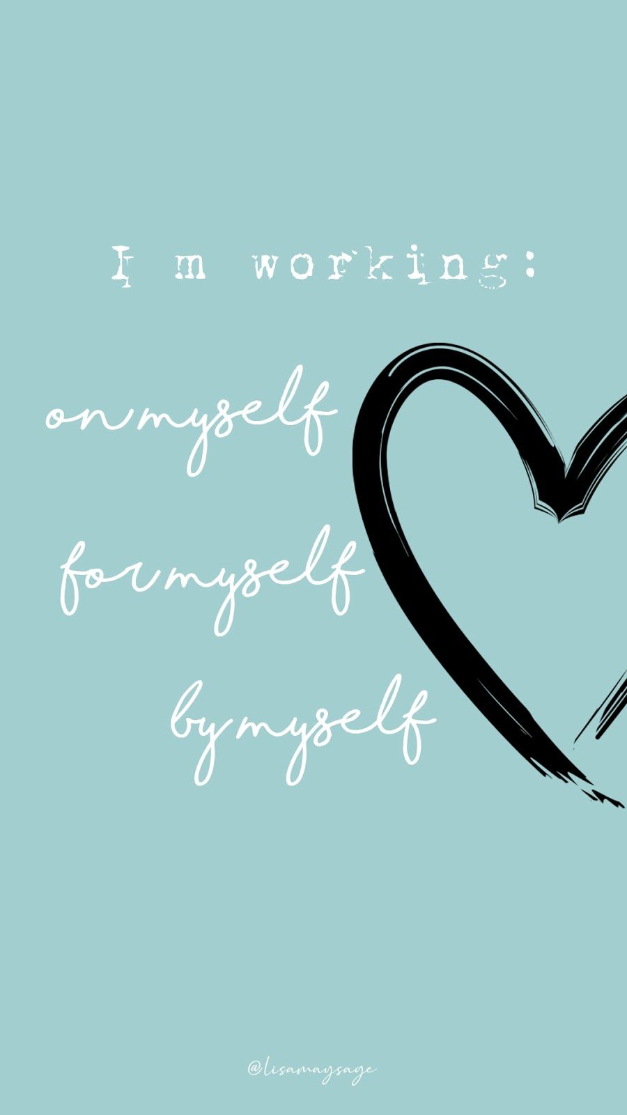 Working On Myself Quotes